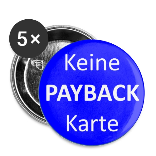 payback png - Buttons klein 25 mm (5er Pack)