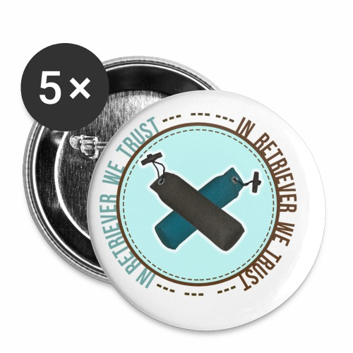 In retriever we trust - Lot de 5 petits badges (25 mm)