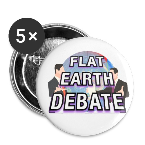 Flat Earth Debate - Buttons small 1''/25 mm (5-pack)
