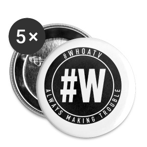WHOA TV - Buttons small 25 mm