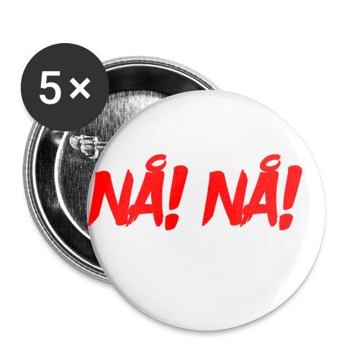 NÅ! NÅ! - Buttons/Badges lille, 25 mm (5-pack)
