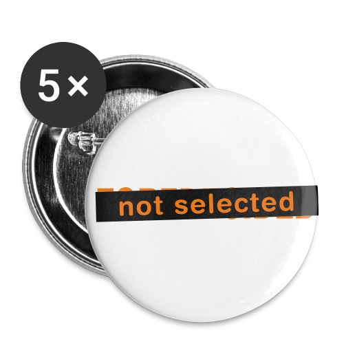 Not Selected - Buttons klein 25 mm (5-pack)