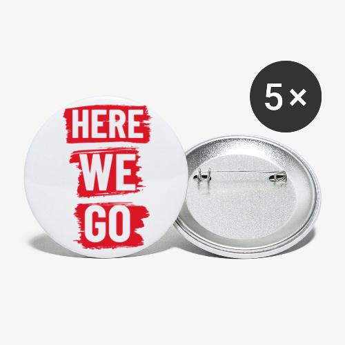 HERE WE GO - Buttons small 1''/25 mm (5-pack)