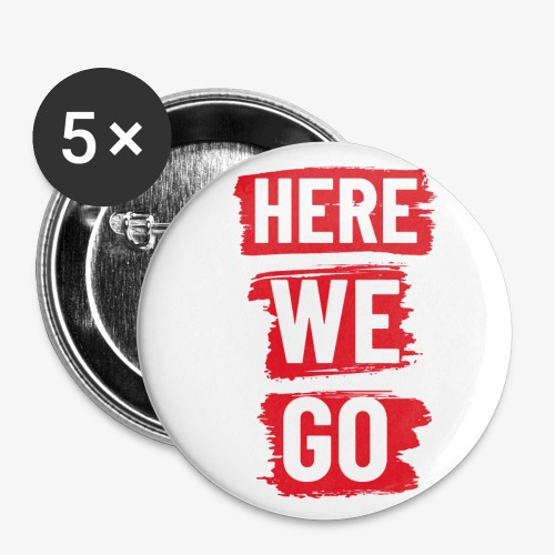 HERE WE GO - Buttons small 25 mm