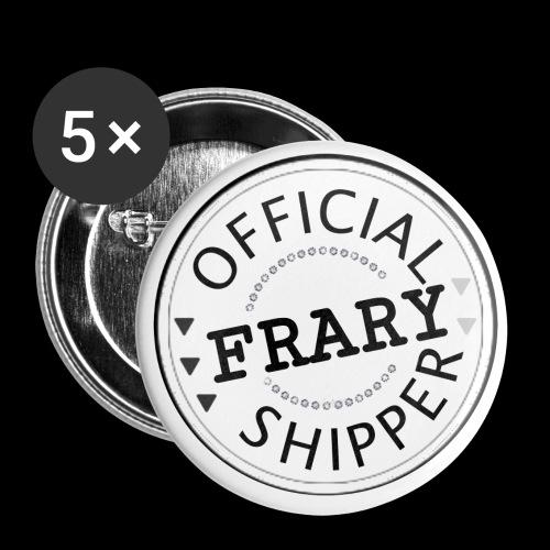 Official Frary Shipper - Lot de 5 petits badges (25 mm)
