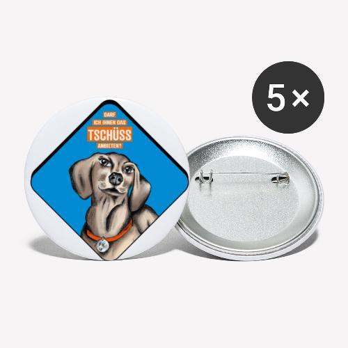 Dackel – Darf ich Ihnen das TSCHÜSS anbieten? - Buttons klein 25 mm (5er Pack)