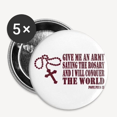 Give me an Army saying the Rosary - Buttons small 1''/25 mm (5-pack)