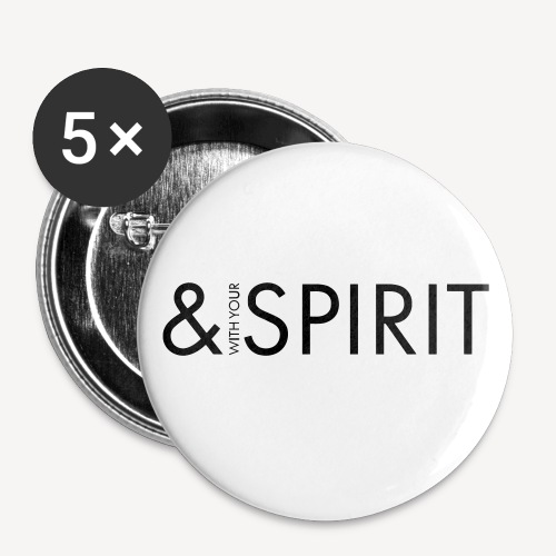 AND WITH YOUR SPIRIT - Buttons small 1''/25 mm (5-pack)