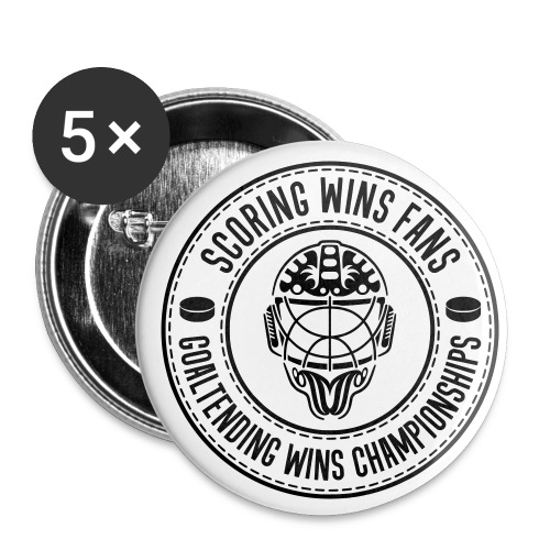 Ice Hockey - Goaltending Wins Championships - Buttons small 1''/25 mm (5-pack)