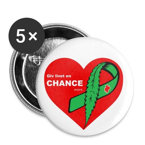 Giv livet en chance mere - Buttons/Badges lille, 25 mm (5-pack)