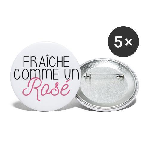 FRAICHE COMME UN ROSÉ - Lot de 5 petits badges (25 mm)