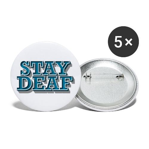 Bleib Taub - Buttons klein 25 mm (5er Pack)