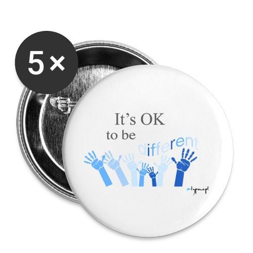 Its OK to be different - Przypinka mała 25 mm (pakiet 5 szt.)
