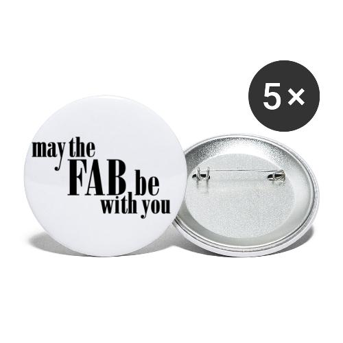 May the FAB be with you! - Små knappar 25 mm (5-pack)