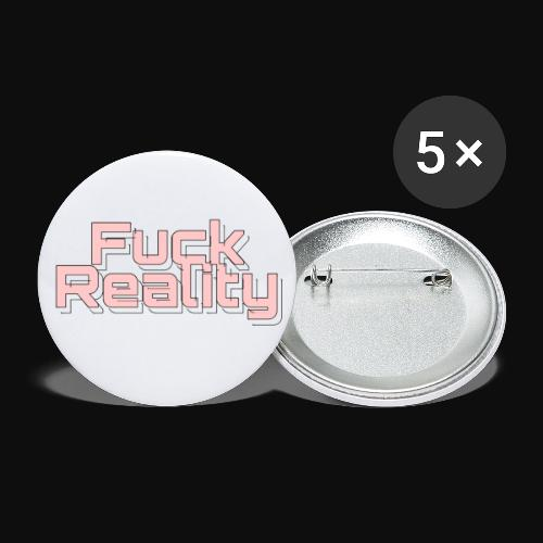 Fuck Reality (rosarote Brille ) - Buttons klein 25 mm (5er Pack)