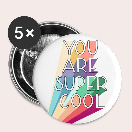 You Are Super Cool - Buttons klein 25 mm (5er Pack)