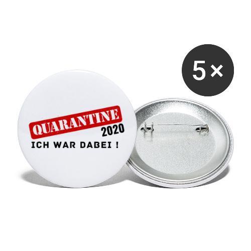 Quarantine 2020 - Ich war dabei! - Buttons klein 25 mm (5er Pack)