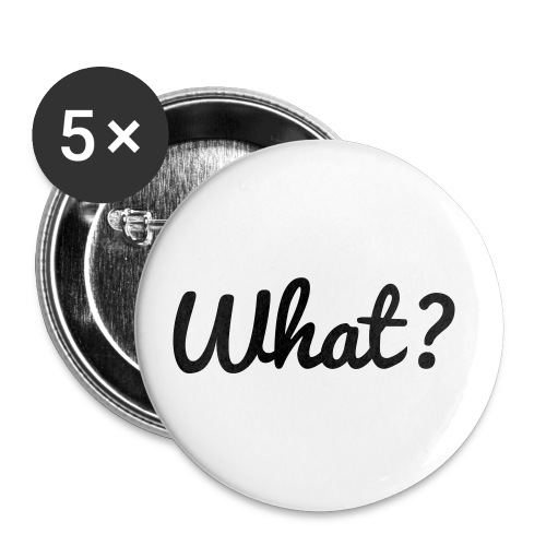 What? Logo - Buttons klein 25 mm (5er Pack)