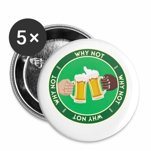 WHY NOT ? (WN) - Lot de 5 petits badges (25 mm)