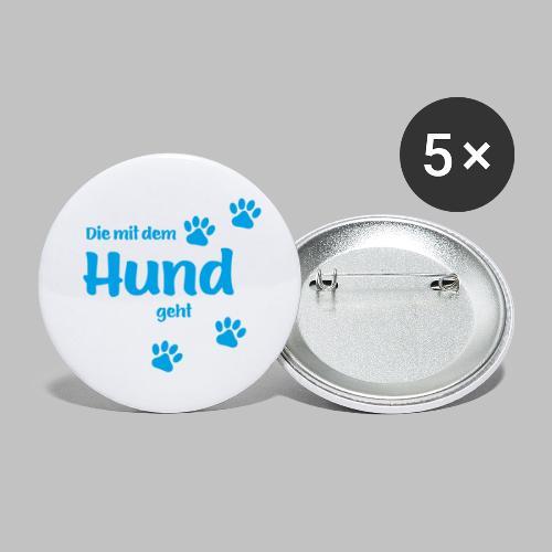 DIE MIT DEM HUND GEHT - BLUE EDITION - Buttons klein 25 mm (5er Pack)