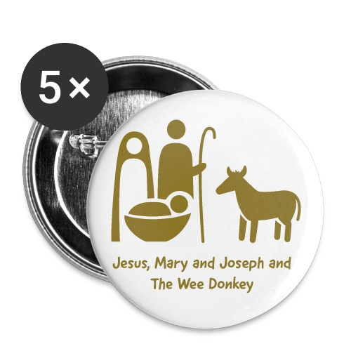 JESUS MARY AND JOSPEH AND THE WEE DONKEY - Buttons small 1''/25 mm (5-pack)