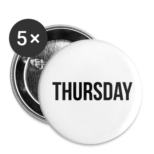 Thursday - Buttons small 1''/25 mm (5-pack)