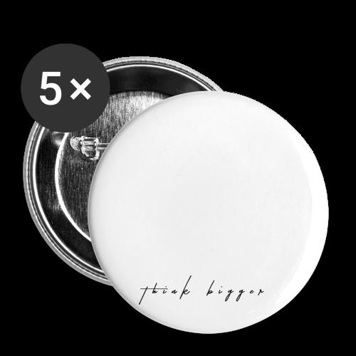 think bigger - Buttons klein 25 mm