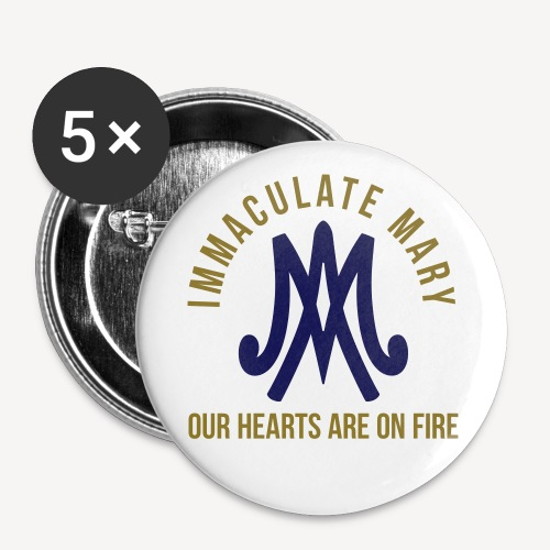 IMMACULATE MARY OUR HEARTS ARE ON FIRE - Buttons small 1''/25 mm (5-pack)