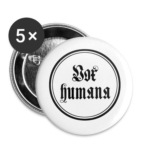 Vox humana - Buttons klein 25 mm (5er Pack)