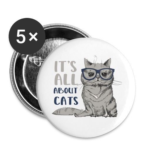 Coole Katze: It's All About Cats - Buttons klein 25 mm (5er Pack)