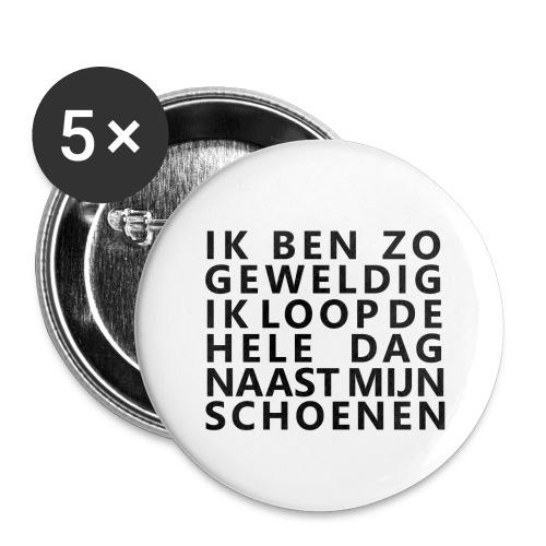 IK BEN ZO GEWELDIG - Buttons klein 25 mm (5-pack)