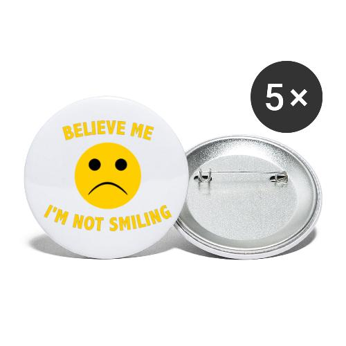 Believe me I m not smiling mask - Buttons/Badges lille, 25 mm (5-pack)