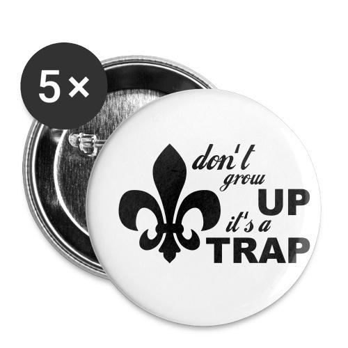 Don't grow up… Typo mit Lilie - Farbe frei wählbar - Buttons klein 25 mm