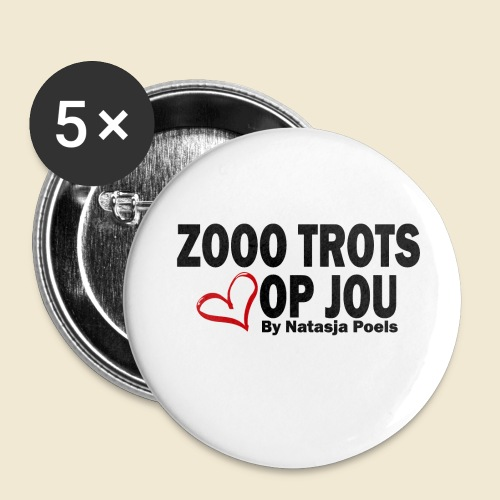 Zooo Trots op Jou By Natasja Poels - Buttons klein 25 mm (5-pack)