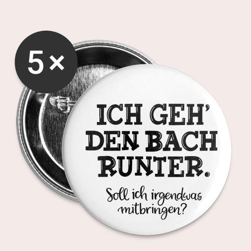 Ich geh' den Bach runter... - Buttons klein 25 mm (5er Pack)