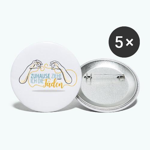 SPruch: Zuhause ziehe ich die Fäden - Buttons klein 25 mm (5er Pack)