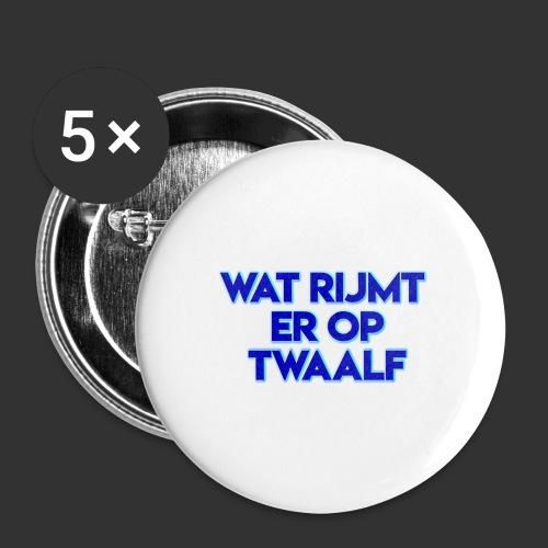 wat rijmt er op twaalf - Buttons klein 25 mm (5-pack)