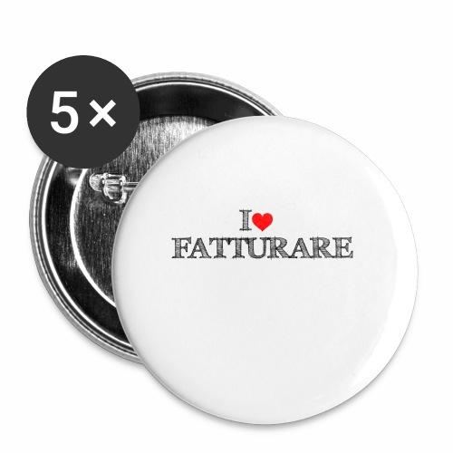 I love FATTURARE - Confezione da 5 spille piccole (25 mm)