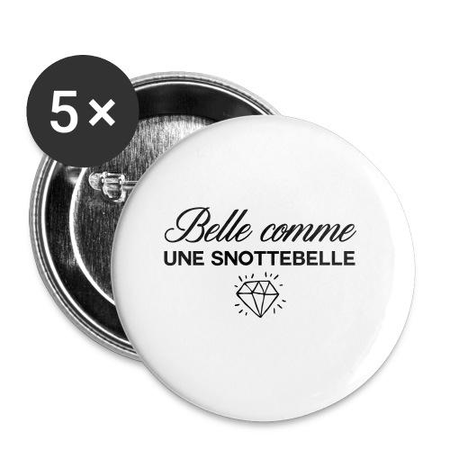 Belle comme snottebelle - Lot de 5 petits badges (25 mm)