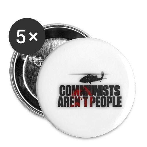 Communists aren't People (No uzalu logo) - Buttons small 1''/25 mm (5-pack)
