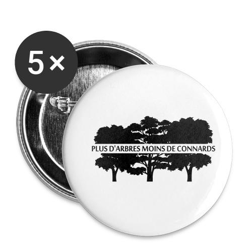 Plus d'Arbres Moins de Connards - Badge petit 25 mm