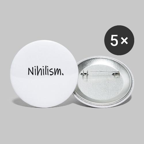 Nihilism. - Buttons small 1''/25 mm (5-pack)