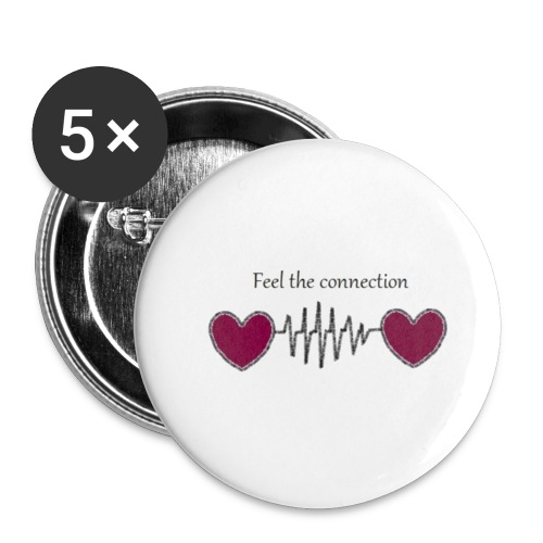 Feel The Connection - Lot de 5 petits badges (25 mm)