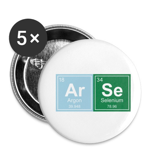 Geeky Arse Periodic Elements - Buttons small 1''/25 mm (5-pack)