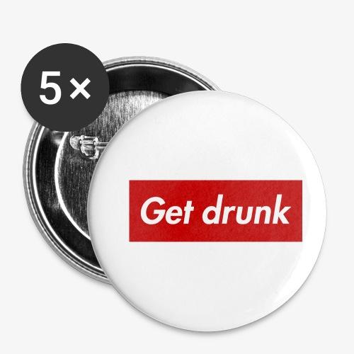 Get drunk - Buttons klein 25 mm (5er Pack)