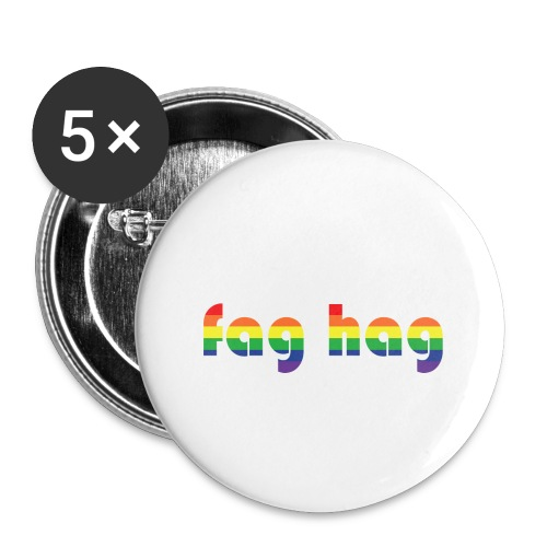 Fag Hag - Buttons small 1''/25 mm (5-pack)