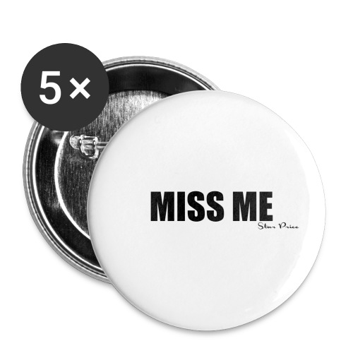 MISS ME - Buttons small 1''/25 mm (5-pack)
