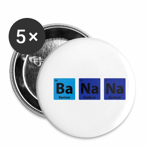 Periodic Table: BaNaNa - Buttons small 1''/25 mm (5-pack)
