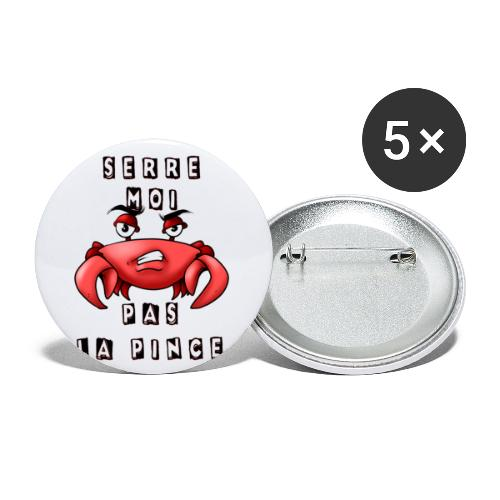 Serre moi pas la pince - Lot de 5 petits badges (25 mm)