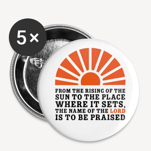 FROM THE RISING OF THE SUN - Buttons small 1''/25 mm (5-pack)
